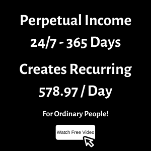 Perpetual Income 24_7 - 365 Days